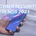 8 CYBERSECURITY TRENDS 2021